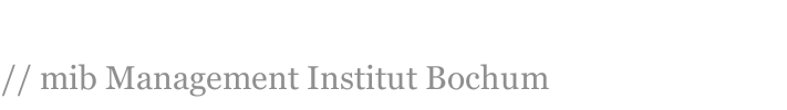 // mib Management Institut Bochum